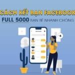 Cách kết bạn nhiều trên facebook tự động