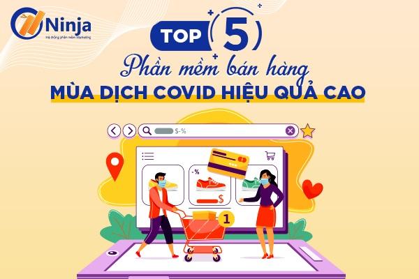 phan mem ban hang mua dich 1 Top 5 phần mềm bán hàng mùa dịch tiếp cận triệu khách hàng