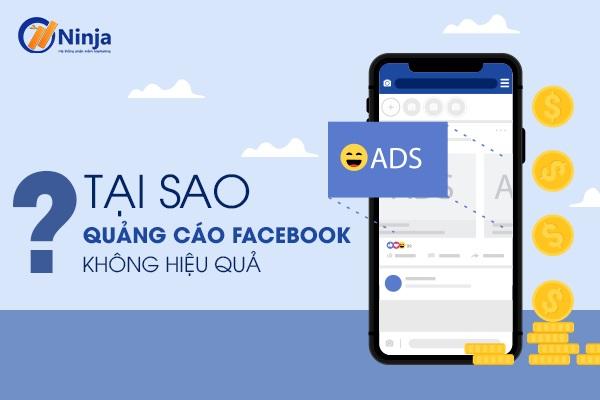 quang cao facebook khong hieu qua Tại sao quảng cáo facebook không hiệu quả?   Cách khắc phục