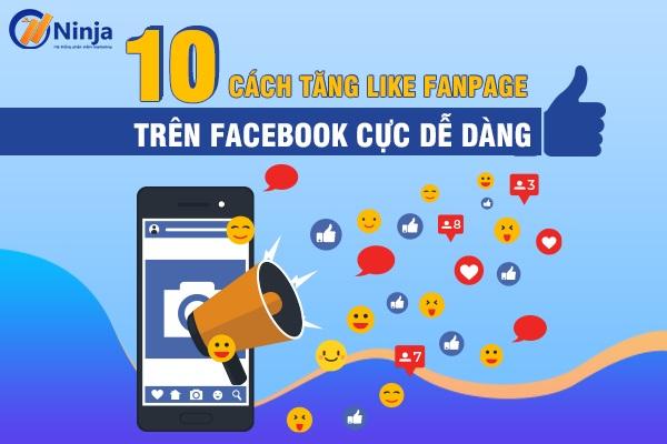 tang like fanpage Cách tăng lượt like fanpage cực dễ trên Facebook