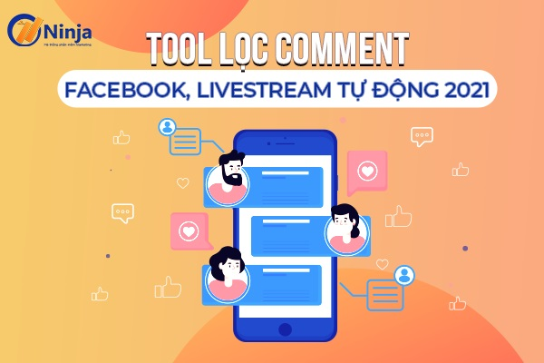 tool loc comment facebook Tool lọc comment facebook, livestream tự động 2021