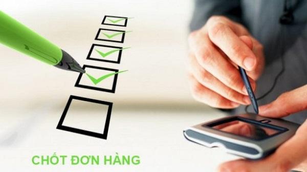 cach chot don hang sale hieu qua 1 Tổng hợp kỹ năng bán hàng chuyên nghiệp của nhân viên bạn cần biết!