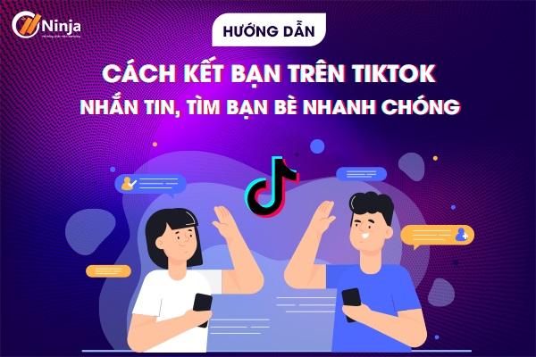 cach ket ban tren tiktok 0 Cách kết bạn trên Tiktok, nhắn tin trên Tiktok 2021 dễ dàng