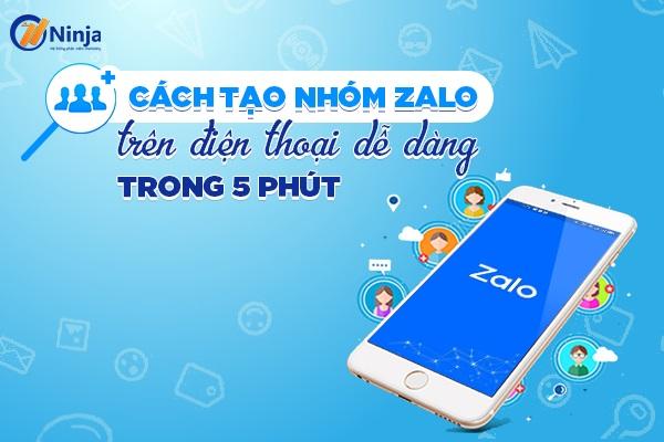 cach tao nhom zalo tren dien thoai 1 Cách tạo nhóm zalo trên điện thoại dễ dàng trong 5 phút