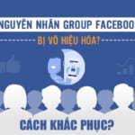 group facebook bị vô hiệu hóa phải làm sao