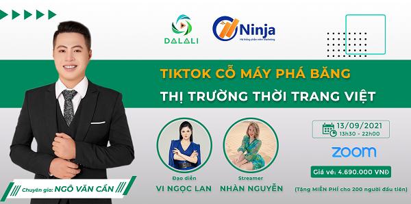 """khoa hoc tiktok Ninja đồng hành cùng sự kiện TikTok """"cỗ máy phá băng"""" thị trường thời trang Việt"""