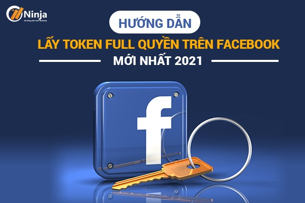lay token full quyen Hướng dẫn lấy token full quyền trên facebook mới nhất 2021