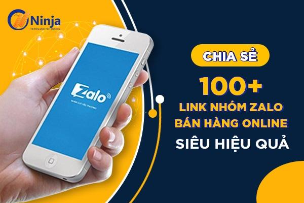 link nhom zalo ban hang Chia sẻ 100+ link nhóm zalo bán hàng online siêu hiệu quả