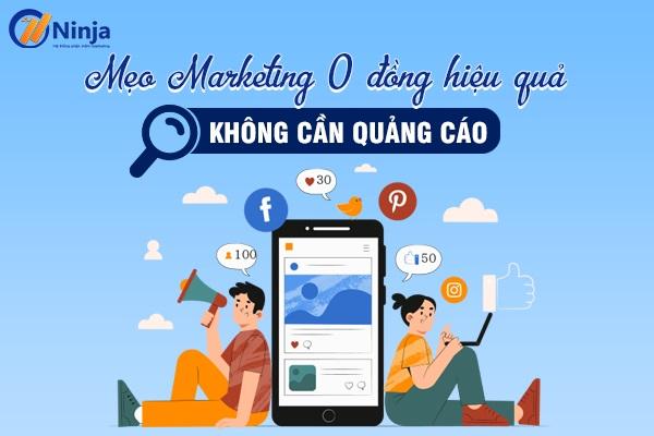 meo marketing 0 dong Mẹo marketing 0 đồng thu hút triệu khách hàng tiềm năng