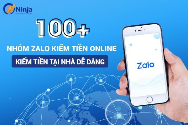 nhom zalo kiem tien online 100+ Link nhóm zalo kiếm tiền online, kiếm tiền tại nhà dễ dàng