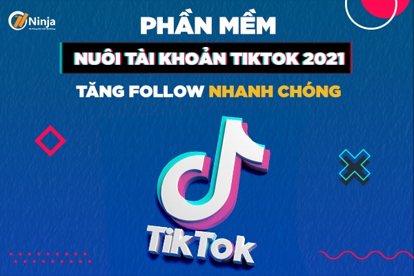 nuoi tai khoan tiktok 01 Phần mềm nuôi tài khoản Tiktok giúp xây kênh triệu follow