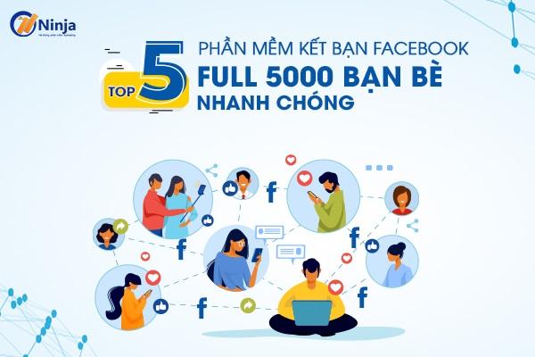 phan mem ket ban facebook 0 Phần mềm kết bạn Facebook, auto kết bạn facebook hàng loạt 2021