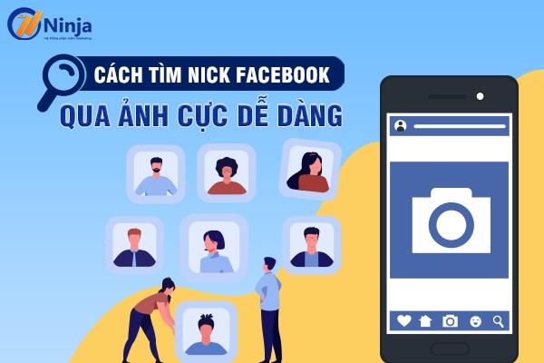 tim nick facebook qua anh 1 1 Hướng dẫn tìm nick facebook qua ảnh nhanh nhất