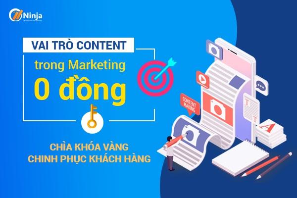 vai tro content trong marketing 0 dong Vai trò content trong marketing 0 đồng? Chìa khóa chinh phục khách hàng