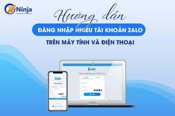 dang nhap nhieu tai khoan zalo Hướng dẫn đăng nhập nhiều tài khoản zalo trên máy tính và điện thoại