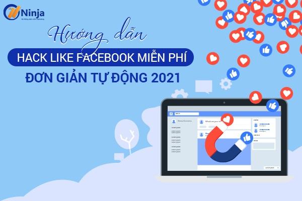 hack like facebook mien phi don gian 1 Top 3 phần mềm hack like facebook miễn phí đơn giản 2021