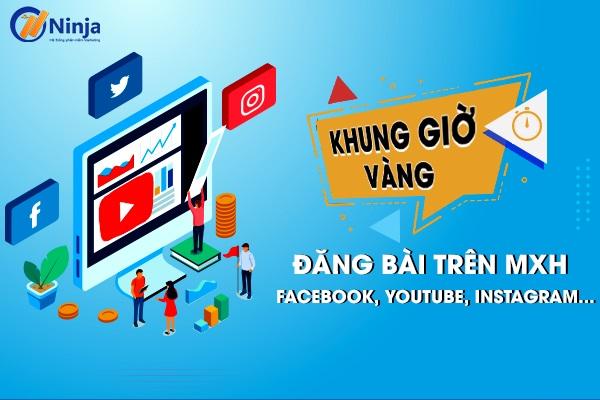 khung gio vang dang bai Khung giờ vàng đăng bài trên MXH Facebook, Youtube, Instagram...